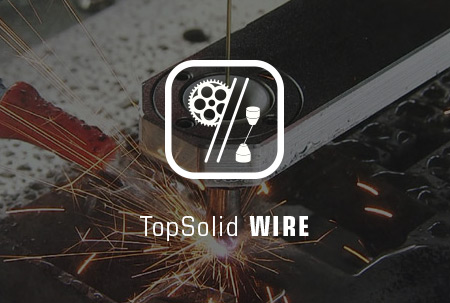 TopSolid WIRE