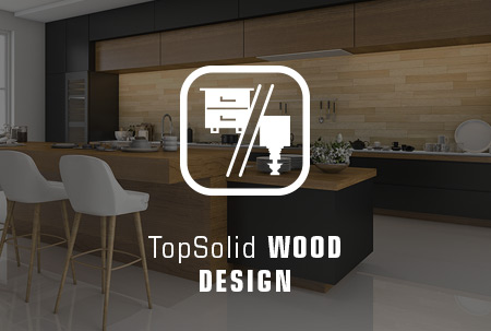 TopSolid WOOD DESIGN