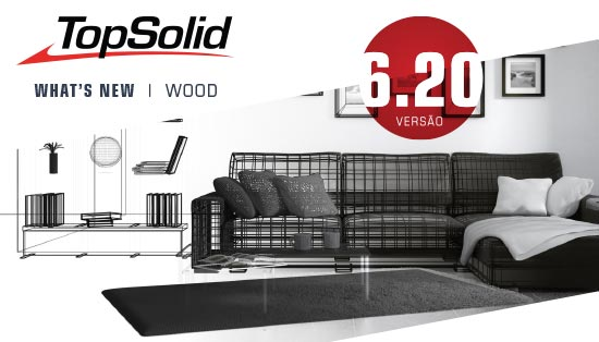 As principais novidades do TopSolid WOOD