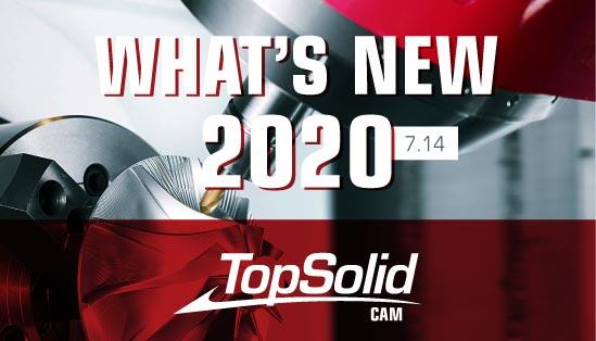 Principais novidades do TopSolid CAM 2020