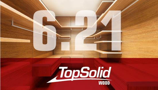 As principais novidades do TopSolid Wood CAD 6.21