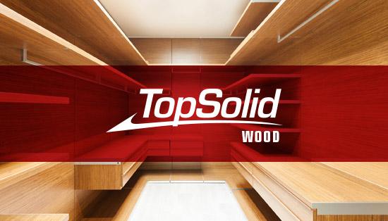 Como o TopSolid Wood simplifica os processos na fabricação de projetos à medida?