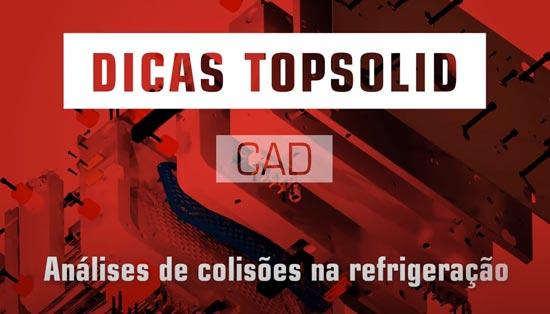 Análises de colisões na refrigeração com Topsolid