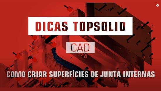 Como criar Superfícies de Junta Internas com Topsolid