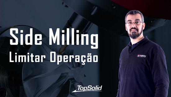 Como limitar a operação Side milling no Topsolid CAM