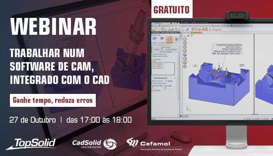 Webinar - Trabalhar num software de CAM, integrado com o CAD - ganhe tempo, reduza erros