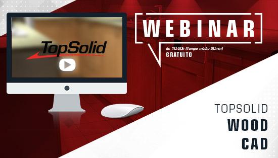 Webinar de Topsolid Wood CAD – Software para desenhar móveis